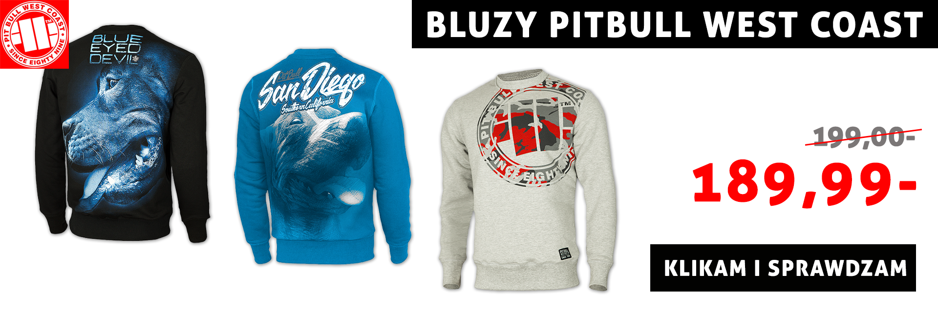 Bluzy Pitbull West Coast